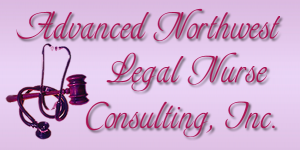 Advanced Northwest Legal Nurse Consulting, Inc.